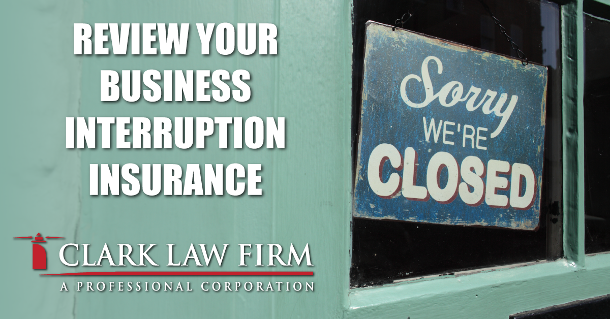 Review Your Business Interruption Insurance